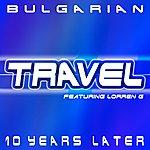 Travel Bulgarian (10 Years Later)