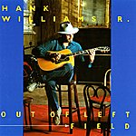 Hank Williams, Jr. Out Of Left Field