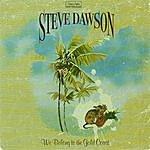 Steve Dawson We Belong To The Gold Coast