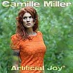 Camille Miller Artificial Joy