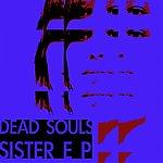 Dead Souls Sister