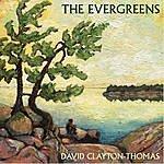 David Clayton-Thomas The Evergreens
