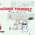 Cold War Kids Behave Yourself Ep