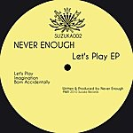 Never Enough Let's Play
