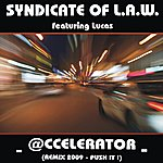 Syndicate Of Law Accelerator (Remix 2009)