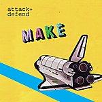 Attack + Defend Make