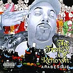 Arabesque The Frenzy Of Renown (Explicit)