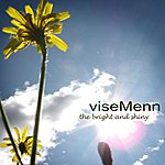 Vise Menn The Bright And Shiny