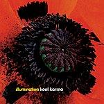 Illumination Kool Karma Remixes