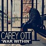 Carey Ott War Within