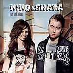 Kiko & Shara En El Aire