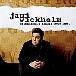 Jani Wickholm Kirkkaimmat Tähdet 2004-2010