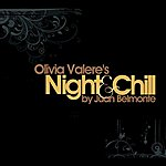 Juan Belmonte Olivia Valere's Night & Chill