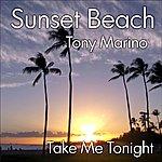 Tony Marino Take Me Tonight