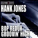 Hank Jones Bop Redux / Groovin' High