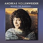 Andreas Vollenweider Behind The Gardens: Behind The Wall: Under The Tree