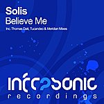 Solis Believe Me