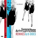 Laura Vane Remixes & B-Sides