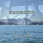 The Rowan Brothers Now & Then (Digital Version)