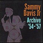 Sammy Davis, Jr. Archive '54-'57