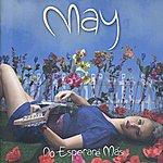 May No Esperare Más