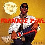 Frankie Paul Fire Deh A Mus Mus Tail