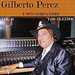 Gilberto Perez Los Pleitos, Vol. II