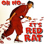 Red Rat Oh No It's Red Rat