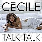 Cecile Talk Talk