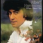 Albert Hammond When I Need You