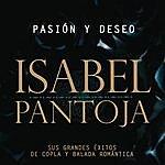 Isabel Pantoja Pasion Y Deseo (Sus Grandes Exitos De La Copla Y De La Balada Romantica)