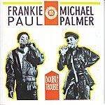 Frankie Paul Double Trouble
