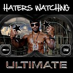 Ultimate Haters Watching