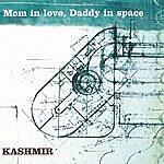 Kashmir Mom In Love, Daddy In Space