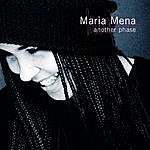Maria Mena Another Phase
