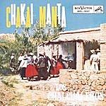 Los Chalchaleros Chakai Manta