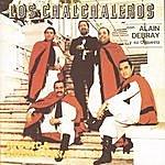 Los Chalchaleros Los Chalchaleros Con Alain Debray