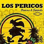 Los Pericos Pericos & Friends