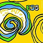 E.S.G. Dance To The Best Of Esg