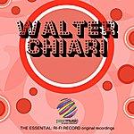 Walter Chiari The Essential: Ri-Fi Record Original Recordings