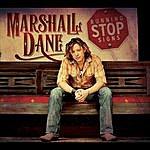 Marshall Dane Running Stop Signs