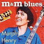 Murphy Henry M & M Blues