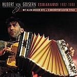 Hubert Von Goisern Und Die Alpinkatzen Eswaramoi 1992 - 1998