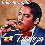 Julio Jaramillo Tristeza