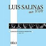 Luis Salinas Luis Salinas En Vivo - Día 3