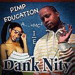 Dank Nity Pimp Education