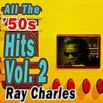 Ray Charles All The '50s Hits Vol. 2