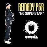 Remady No Superstar (10-Track Maxi-Single)