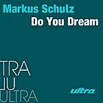 Markus Schulz Do You Dream (3-Track Maxi-Single)