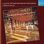 Collegium Aureum Bach: Die Brandenburgischen Konzerte